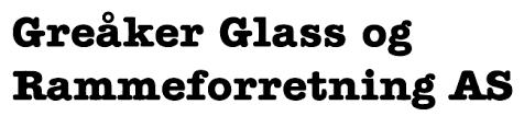 greaaker glass og rammeforretning